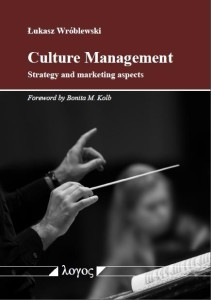 Culture Management. Strategy and Marketing Aspects
