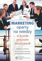 Marketing oparty na wiedzy w świetle procesów decyzyjnych
