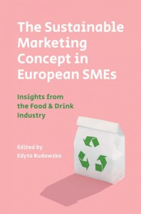 The Sustainable Marketing Concept in European SMEs: Insights from the Food & Drink Industry