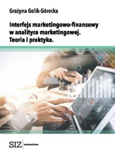 Interfejs marketingowo-finansowy w analityce marketingowej. Teoria i praktyka