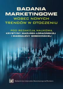 Badania marketingowe wobec nowych trendów w otoczeniu