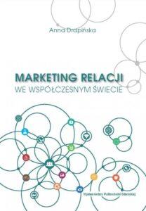 Marketing relacji we współczesnym świecie